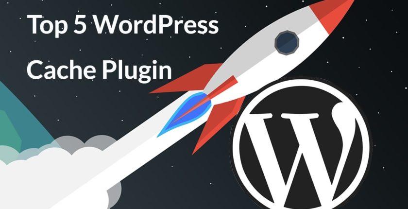 Top 5 WordPress Caching Plugins